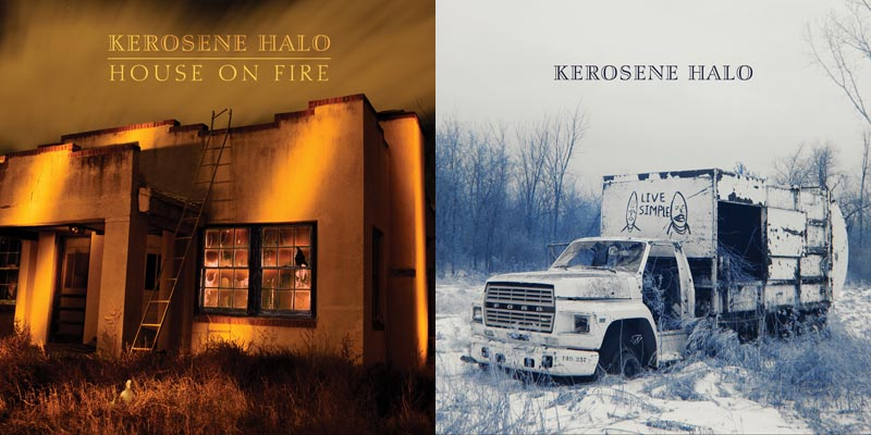 "Kerosene Halo ""House on Fire"" and ""Live Simple"""